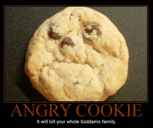 Angry Cookie Demotivator