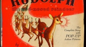 Rudolph the Red-Nosed Reindeer Was Created By the Department Store Chain Montgomery Ward