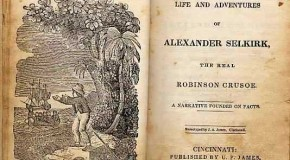February 1: Alexander Selkirk is Rescued After Being Stranded on a Deserted Island for Four Years, This is Thought to Have Inspired Daniel Defoe's Robinson Crusoe