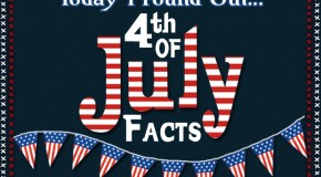 10 Fascinating Fourth of July Facts