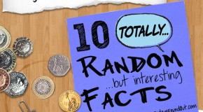 10 Totally Random Interesting Facts