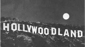 "The Famous ""HOLLYWOOD"" Sign Originally Read ""HOLLYWOODLAND"" and Was Lit By About 4,000 Light Bulbs Embedded in the Letters"