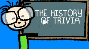 The History of Trivia