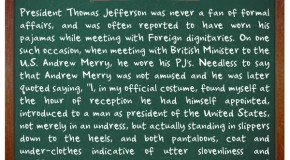 President Thomas Jefferson Once Wore Pajamas When Meeting With A British Minister