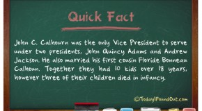 Vice President John C. Calhourn Was Married To One of His First Cousins