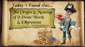 The Origin and Meanings of 9 Pirate Words and Expressions (Our First YouTube Video)