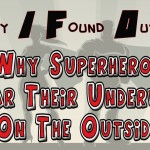 why-superheroes-wear-their-underwear-on-the-outside