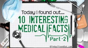 10 Interesting Medical Facts (Part-2)