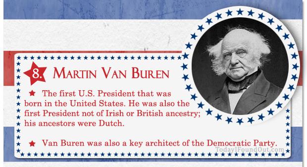 100+ Facts About US Presidents 8- Martin Van Buren