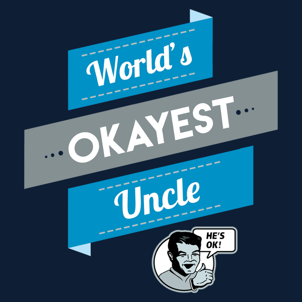 Worlds-Okayest-Uncle-Funny-Uncle-or-Brother-Gift