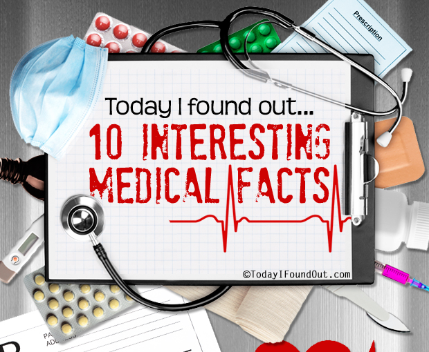 10 Interesting Medical Facts (Part – 1)