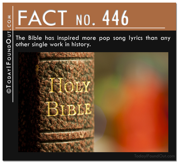 The Bible has inspired more pop song lyrics than any other single work in history
